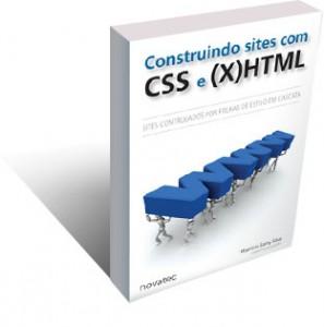 Livro: Construindo Sites com CSS e (X)HTML - Autor: Mauricio Samy